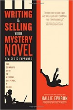 Writing & Selling Your Mystery Novel Writers Digest Books 2017 ISBN 9781440347160